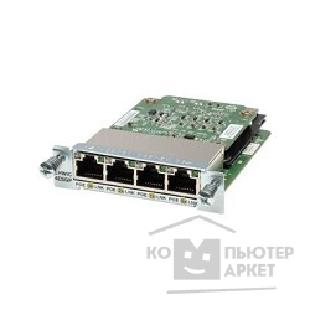 Сетевое оборудование Cisco EHWIC-4ESG-P= Four port 10/ 100/ 1000 Ethernet switch interface card w/ PoE
